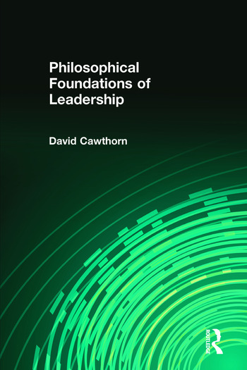 Philosophical Foundations of Leadership book cover