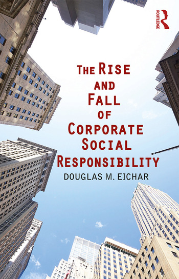 The Rise and Fall of Corporate Social Responsibility book cover