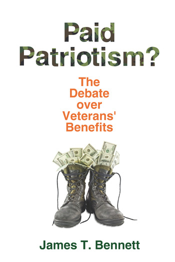 Paid Patriotism? The Debate over Veterans' Benefits book cover