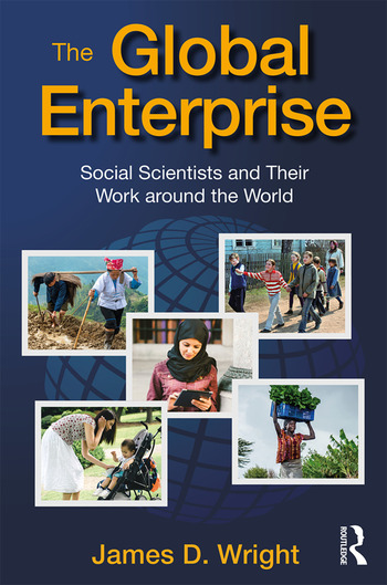 The Global Enterprise Social Scientists and Their Work around the World book cover