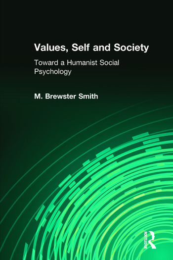 Values, Self and Society Toward a Humanist Social Psychology book cover