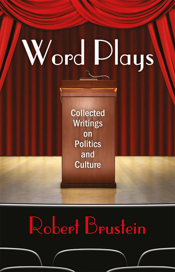 Word Plays Collected Writings on Politics and Culture book cover