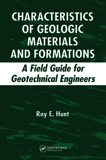 Characteristics of Geologic Materials and Formations A Field Guide for Geotechnical Engineers book cover