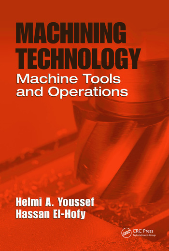 Machining Technology Machine Tools and Operations book cover