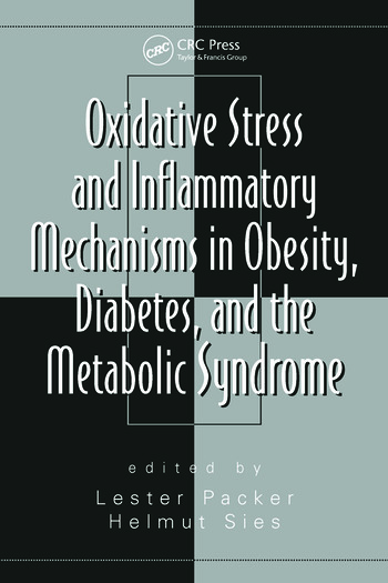 Oxidative Stress and Inflammatory Mechanisms in Obesity, Diabetes, and the Metabolic Syndrome book cover