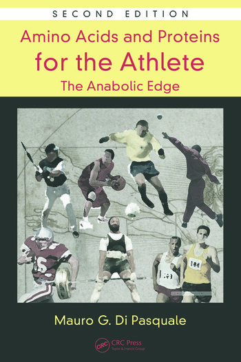 Amino Acids and Proteins for the Athlete: The Anabolic Edge book cover