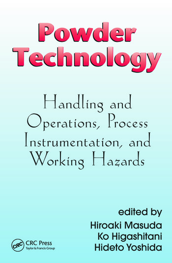 Powder Technology Handling and Operations, Process Instrumentation, and Working Hazards book cover