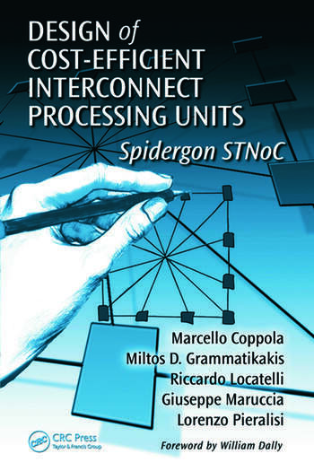 Design of Cost-Efficient Interconnect Processing Units Spidergon STNoC book cover