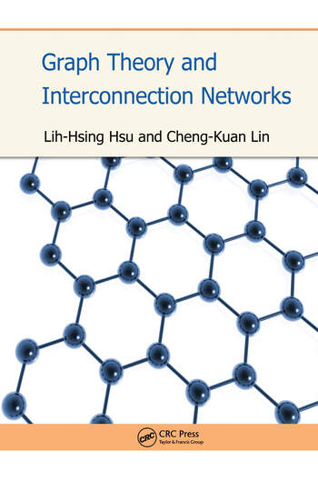 Graph Theory and Interconnection Networks book cover