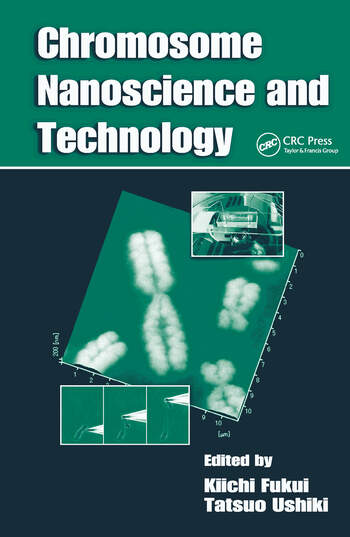 Chromosome Nanoscience and Technology book cover