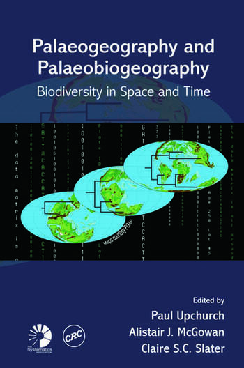 Palaeogeography and Palaeobiogeography: Biodiversity in Space and Time book cover