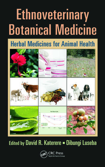 Ethnoveterinary Botanical Medicine Herbal Medicines for Animal Health book cover