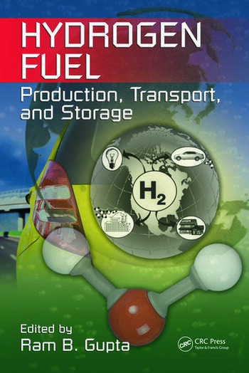 Hydrogen Fuel Production, Transport, and Storage book cover