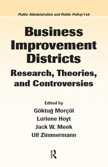 Business Improvement Districts Research, Theories, and Controversies book cover