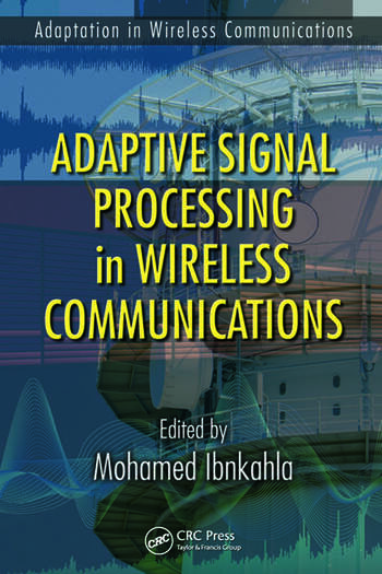 Adaptive Signal Processing in Wireless Communications
