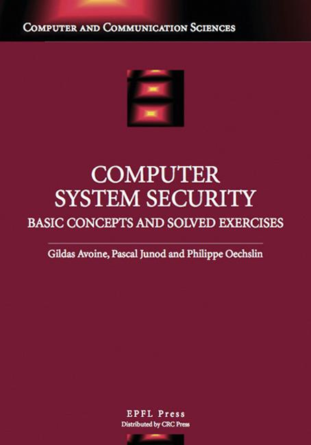 Computer System Security: Basic Concepts and Solved Exercises book cover
