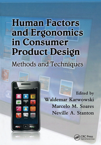 Human Factors and Ergonomics in Consumer Product Design Methods and Techniques book cover