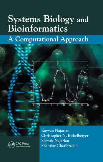 Systems Biology and Bioinformatics A Computational Approach book cover