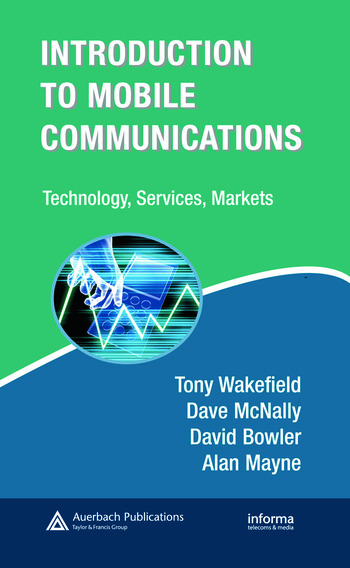 Introduction to Mobile Communications: Technology, Services, Markets Technology, Services, Markets book cover