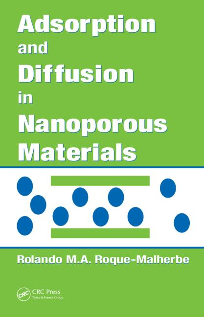 Adsorption and Diffusion in Nanoporous Materials book cover