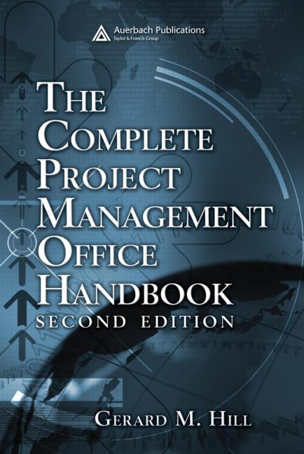 The Complete Project Management Office Handbook, Second Edition book cover