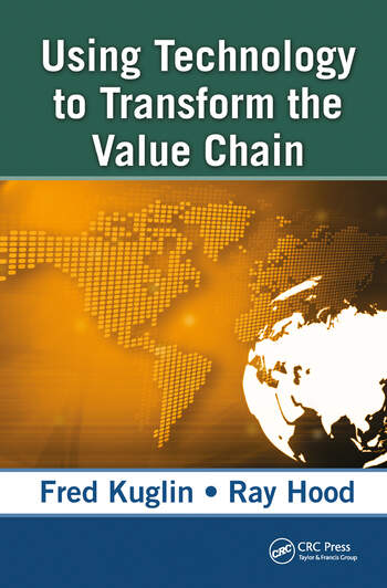 Using Technology to Transform the Value Chain book cover