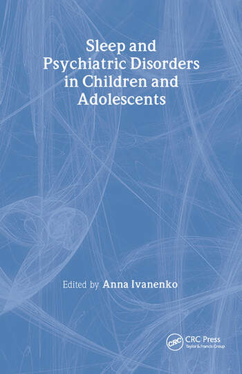 Sleep and Psychiatric Disorders in Children and Adolescents book cover