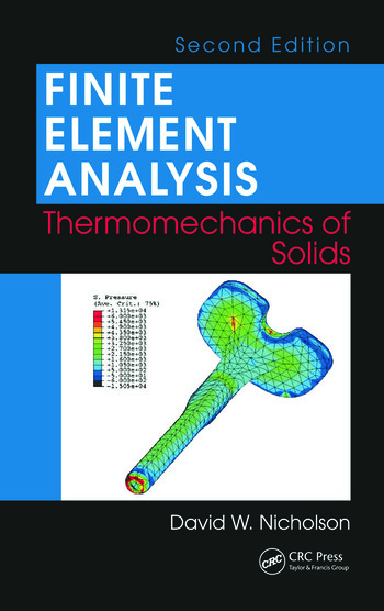 Finite element analysis thermomechanics of solids second for Finite elemente analyse