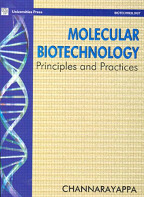 Molecular Biotechnology Principles and Practices book cover