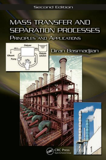 Mass Transfer and Separation Processes Principles and Applications, Second Edition book cover