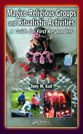 Magico-Religious Groups and Ritualistic Activities A Guide for First Responders book cover