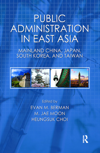 Public Administration in East Asia Mainland China, Japan, South Korea, Taiwan book cover