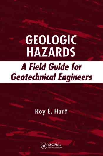 Geologic Hazards A Field Guide for Geotechnical Engineers book cover