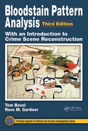 Bloodstain Pattern Analysis with an Introduction to Crime Scene Reconstruction book cover