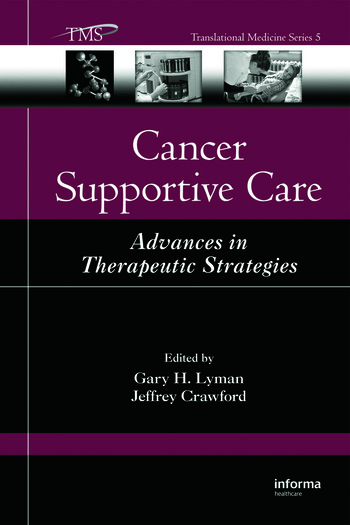 Cancer Supportive Care Advances in Therapeutic Strategies book cover