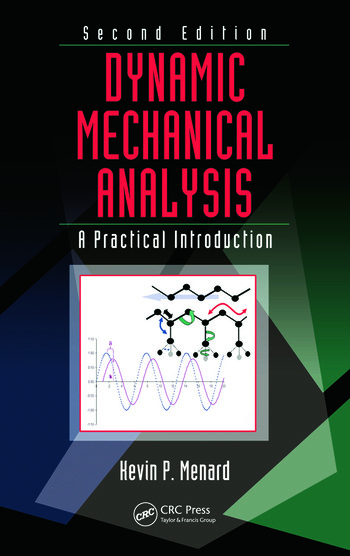 Dynamic Mechanical Analysis A Practical Introduction book cover