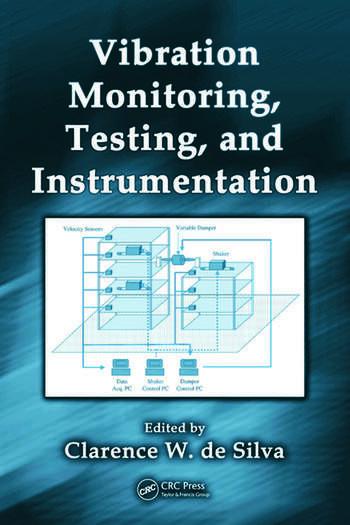 Vibration Monitoring, Testing, and Instrumentation book cover