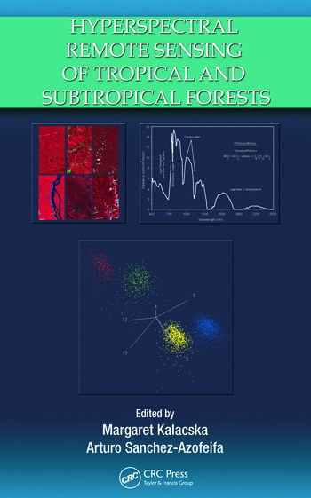 Hyperspectral Remote Sensing of Tropical and Sub-Tropical Forests book cover