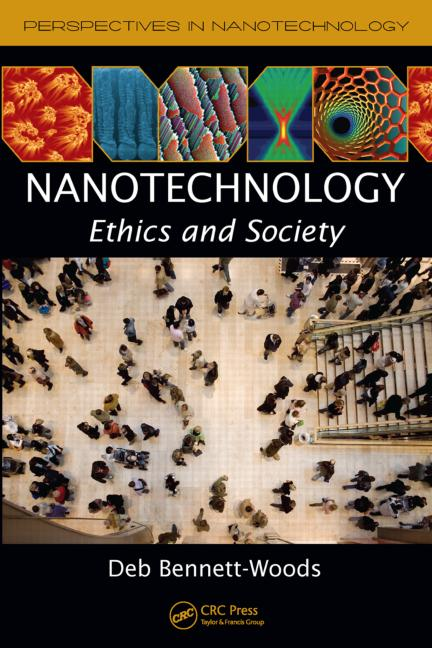 Nanotechnology Ethics and Society book cover