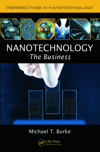 Nanotechnology The Business book cover
