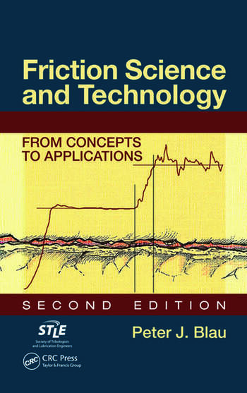 Friction Science and Technology From Concepts to Applications, Second Edition book cover
