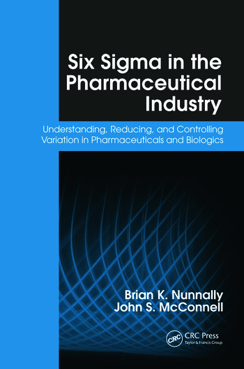 Six Sigma in the Pharmaceutical Industry: Understanding