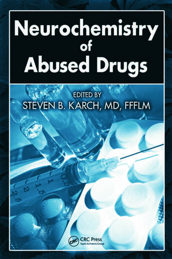 Neurochemistry of Abused Drugs book cover