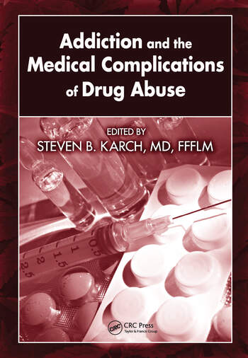Addiction and the Medical Complications of Drug Abuse book cover