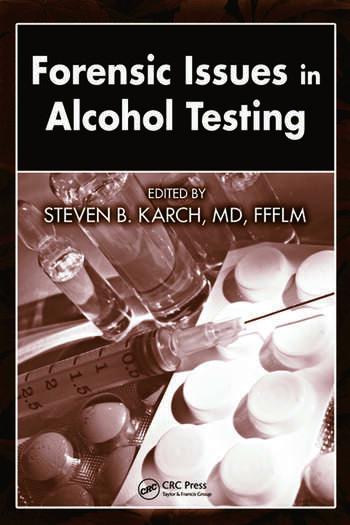 Forensic Issues in Alcohol Testing book cover