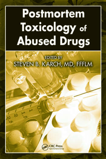 Postmortem Toxicology of Abused Drugs book cover