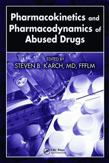 Pharmacokinetics and Pharmacodynamics of Abused Drugs book cover