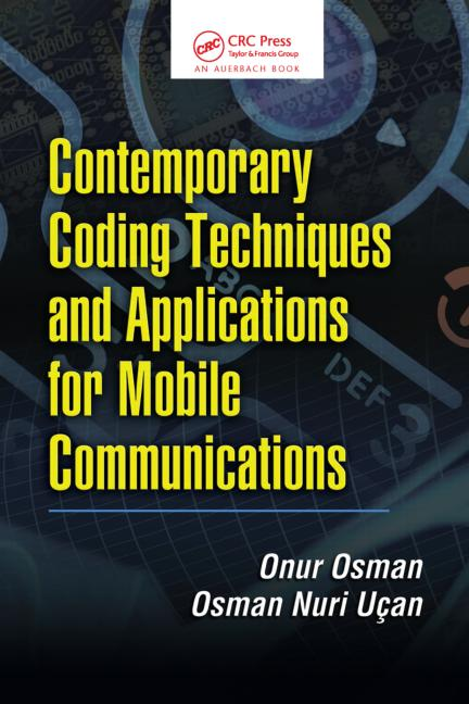 Contemporary Coding Techniques and Applications for Mobile Communications book cover