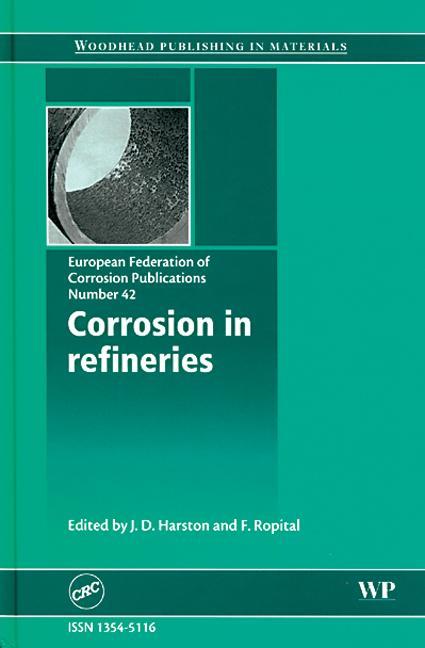 Corrosion in Refineries (EFC 42) book cover