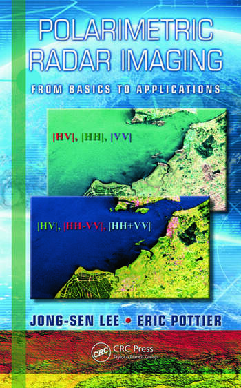 Polarimetric Radar Imaging From Basics to Applications book cover